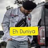 Eh Duniya de Sidhu Moose Wala