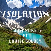 Isolation de Just Mike