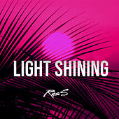 Light Shining von Russ