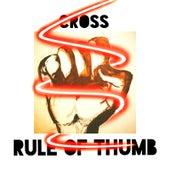 Rule of Thumb by Cross