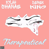 Therapeutical by Kylah Shanae