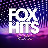 Fox Hits 2020 by Various Artists