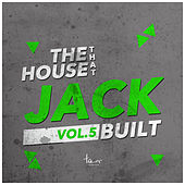 The House That Jack Built, Vol. 5 von Various Artists