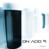 On Acid #1 by Van Czar