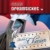 Dreamticket to Andrea Chénier de Various Artists