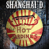 Shanghai'd von The Hot Sardines
