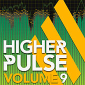 Higher Pulse, Vol. 9 by Various Artists
