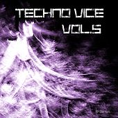 Techno Vice, Vol. 5 (Compiled & Mixed by Van Czar) by Various Artists