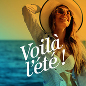 Voila l'ete ! by Various Artists