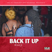 Back It Up von Ikonji