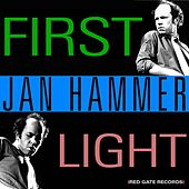 First Light (Single Edit) by Jan Hammer