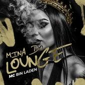 Mina do Lounge by Mc Bin Laden