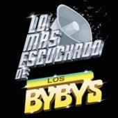 Lo Más Escuchado De de Los Bybys