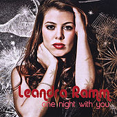 One Night With You by Leandra Ramm
