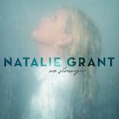 No Stranger de Natalie Grant