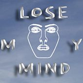 Lose My Mind by Samm