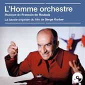 L'homme orchestre (Bande originale du film) de François de Roubaix