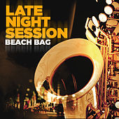 Late Night Session by Beachbag