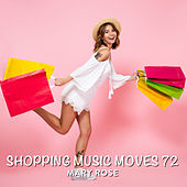 Shopping Music Moves 72 van Mary Rose