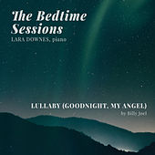 Lullaby (Goodnight, My Angel) by Lara Downes