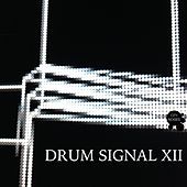 Drum Signal XII von Various Artists