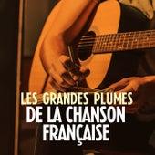 Les grandes plumes de la chanson française de Various Artists