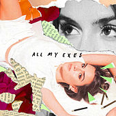 All My Exes by Svea