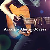 Acoustic Guitar Covers Summer 2020 von Various Artists