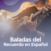 Baladas del recuerdo en español by Various Artists