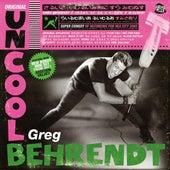 Original Uncool by Greg Behrendt