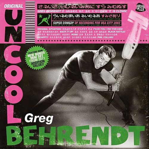 Original Uncool by Greg Behrendt