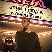 Opening Night: The Complete Score von John Lindahl