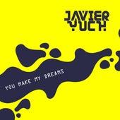 You Make My Dreams (Cover) de Javier Yuch