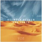 Between Heaven and Earth de Vue