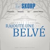 Rajoute une Belvé de DJ Skorp