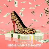 High Maintenance di Frankie