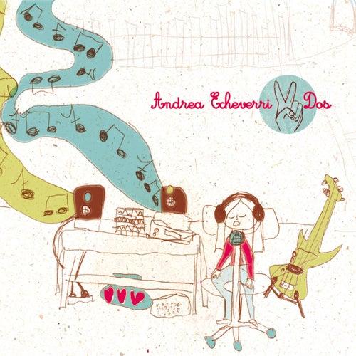 Dos by Andrea Echeverri