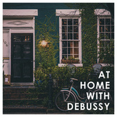 At Home with Debussy by Claude Debussy