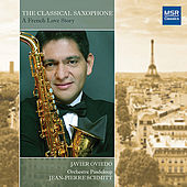 The Classical Saxophone: A French Love Story by Javier Oviedo