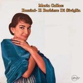 Maria Callas: Rossini- Il Barbiere Di Sivglia de Maria Callas