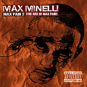 Max Pain 2 (The Rise of Max Pain) by Max Minelli