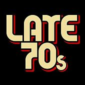 Late 70s by Various Artists