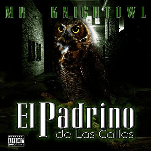 El Padrino de las Calles by Mr. Knightowl