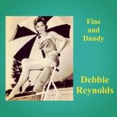 Fine and Dandy de Debbie Reynolds
