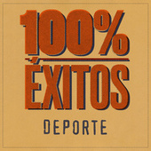 100% Éxitos - Deporte de Various Artists