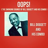 Oops! (The Swinging Sounds of Bill Doggett and His Combo) von Bill Doggett