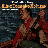 The Italian Song  / Hits of Domenico Modugno [1958 - 1960] di Domenico Modugno