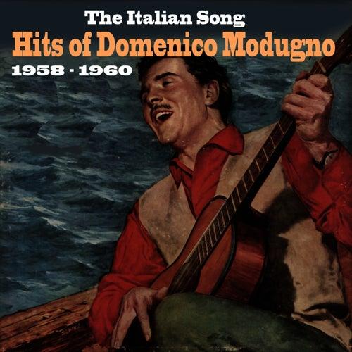 The Italian Song  / Hits of Domenico Modugno [1958 - 1960] by Domenico Modugno
