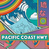 Pacific Coast Hwy (feat. FM Skyline) by Limousine