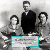 The Carter Family Vol. 2 - The Selection de The Carter Family